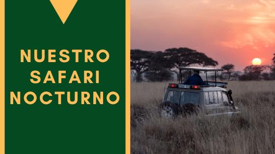Nuestro Safari Nocturno(1)